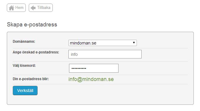 91d197e2 Under Angi ønsket e-postadresse skriver du det ordet du vil at e-postadressen  skal være, formularet fyller i resten.