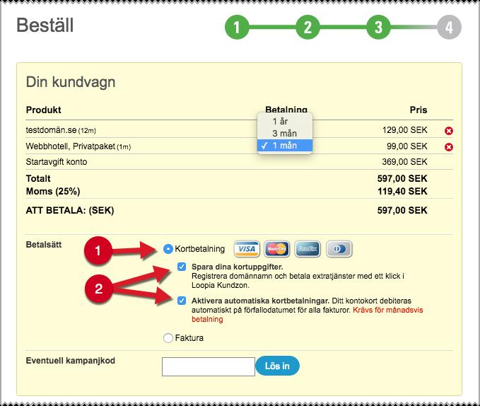 Skärmdump som visar hur det ser ut när du aktiverar automatisk kortbetalning
